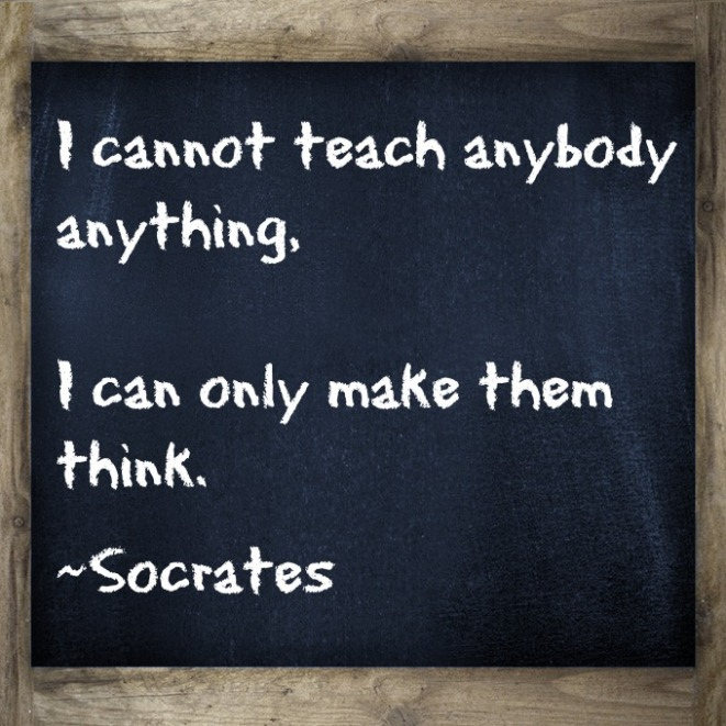 I-cannot-teach-anybody-anything-I-can-only-make-them-think.-Love-this-Quote-About-Teaching.jpg